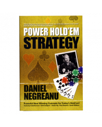 Daniel Negreanu Power Hold'em Strategy