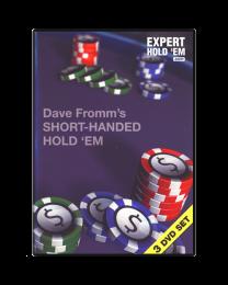Dave Fromm Short-Handed Holdem