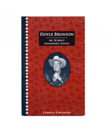 Doyle Brunson, My 50 Most Memorable Hands