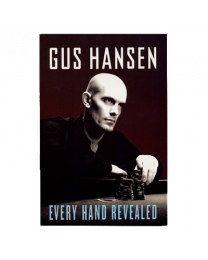 Gus Hansen Every Hand Revealed