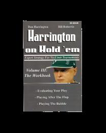 Harrington on hold'em Volume 3: The Workbook