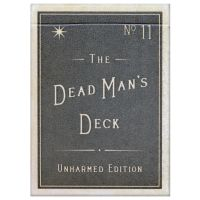 The Dead Man's Deck: Unharmed Edition Playing Cards