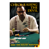 Mike Matusow Check-raising the devil